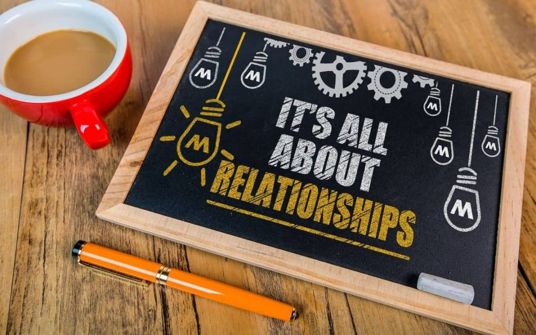 7 Key Lessons On The Power Of Relationships